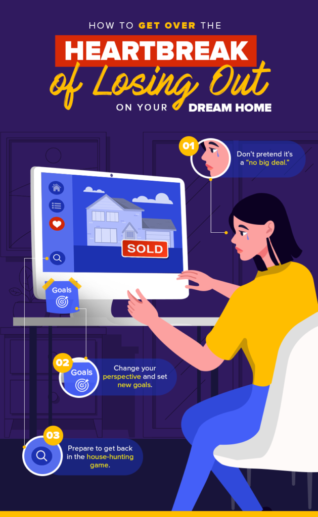 How To Get Over The Heartbreak of Losing Out on Your Dream Home