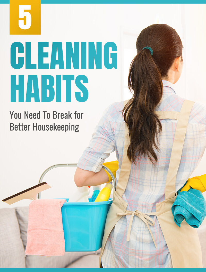 5 Cleaning Habits You Need To Break for Better Housekeeping