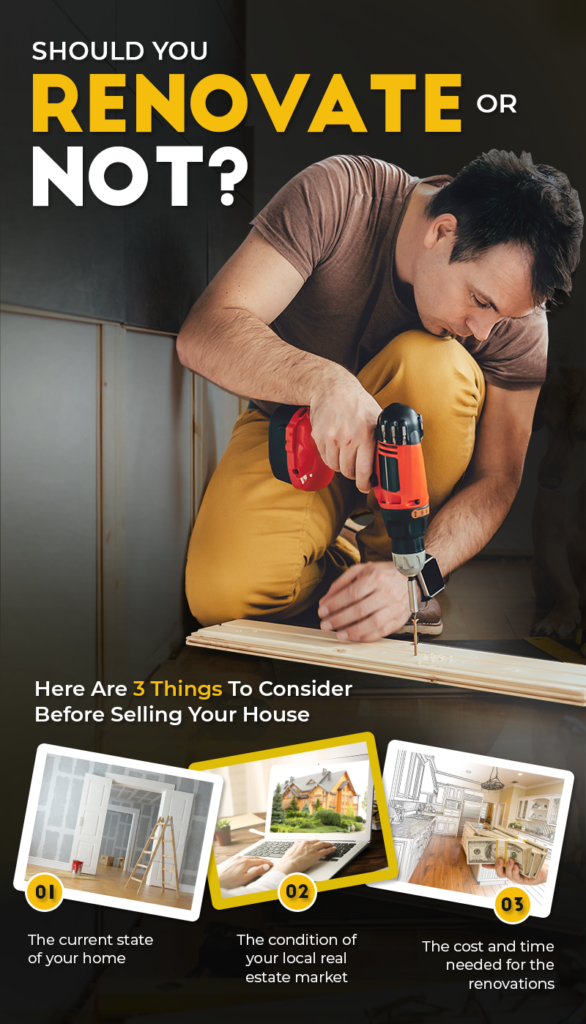 Should You Renovate or Not? Here Are 3 Things To Consider Before Selling Your House