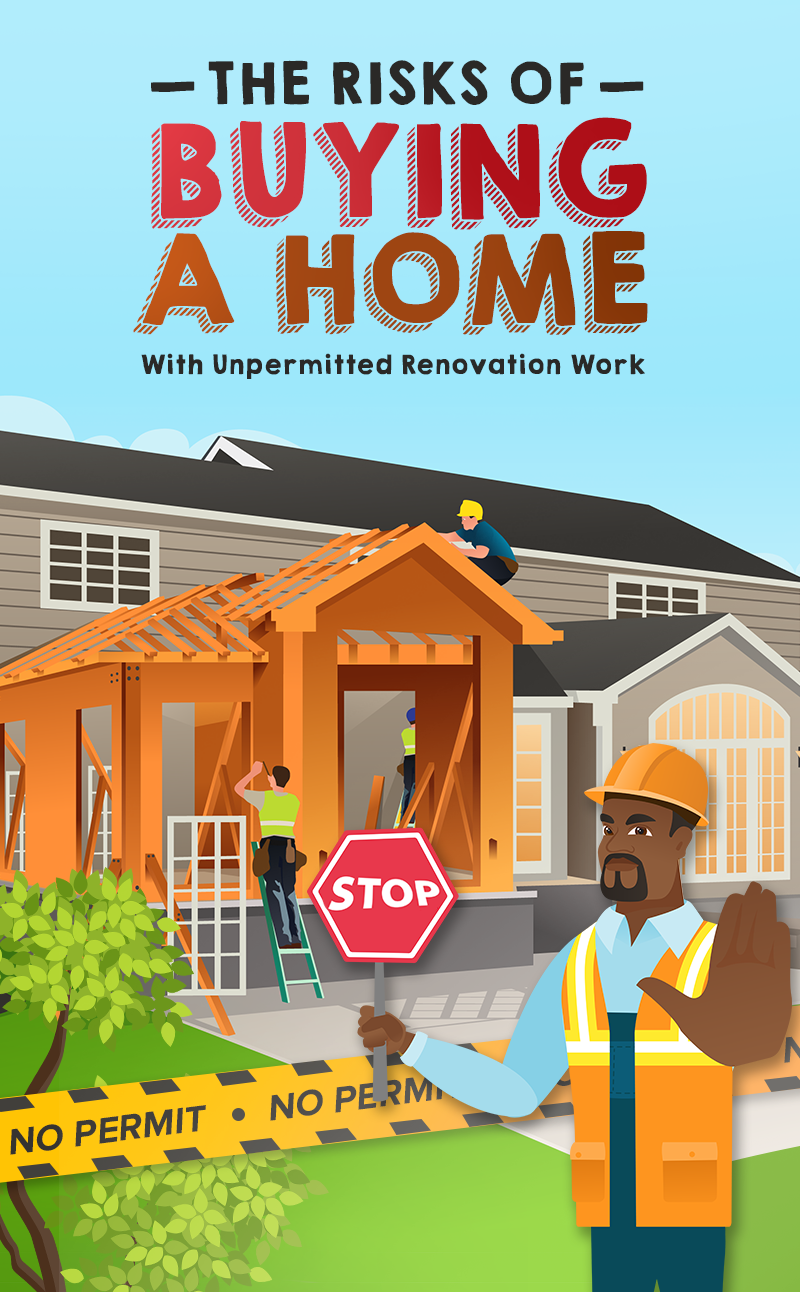 The Risks of Buying A Home With Unpermitted Renovation Work