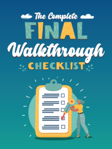 The Complete Final Walkthrough Checklist