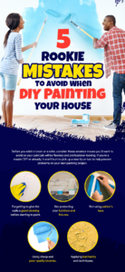 5 Rookie Mistakes To Avoid When DIY Painting Your House